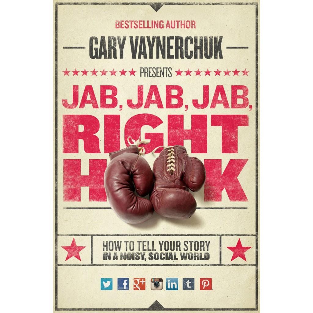 Gary Vaynerchuk - Jab Jab